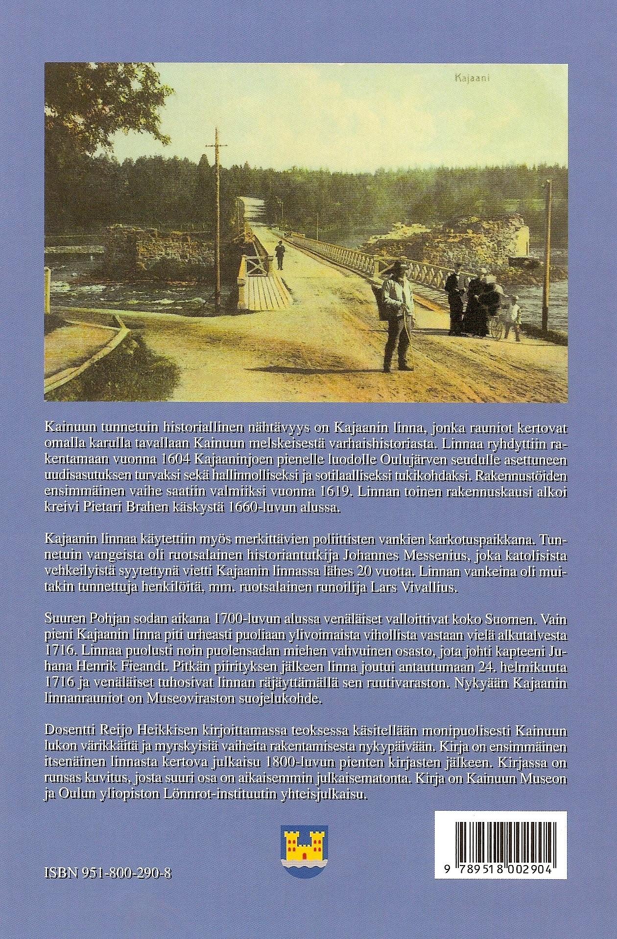 Kajaanin linna - Västinki vuosisatojen virrassa 2004 takakansi