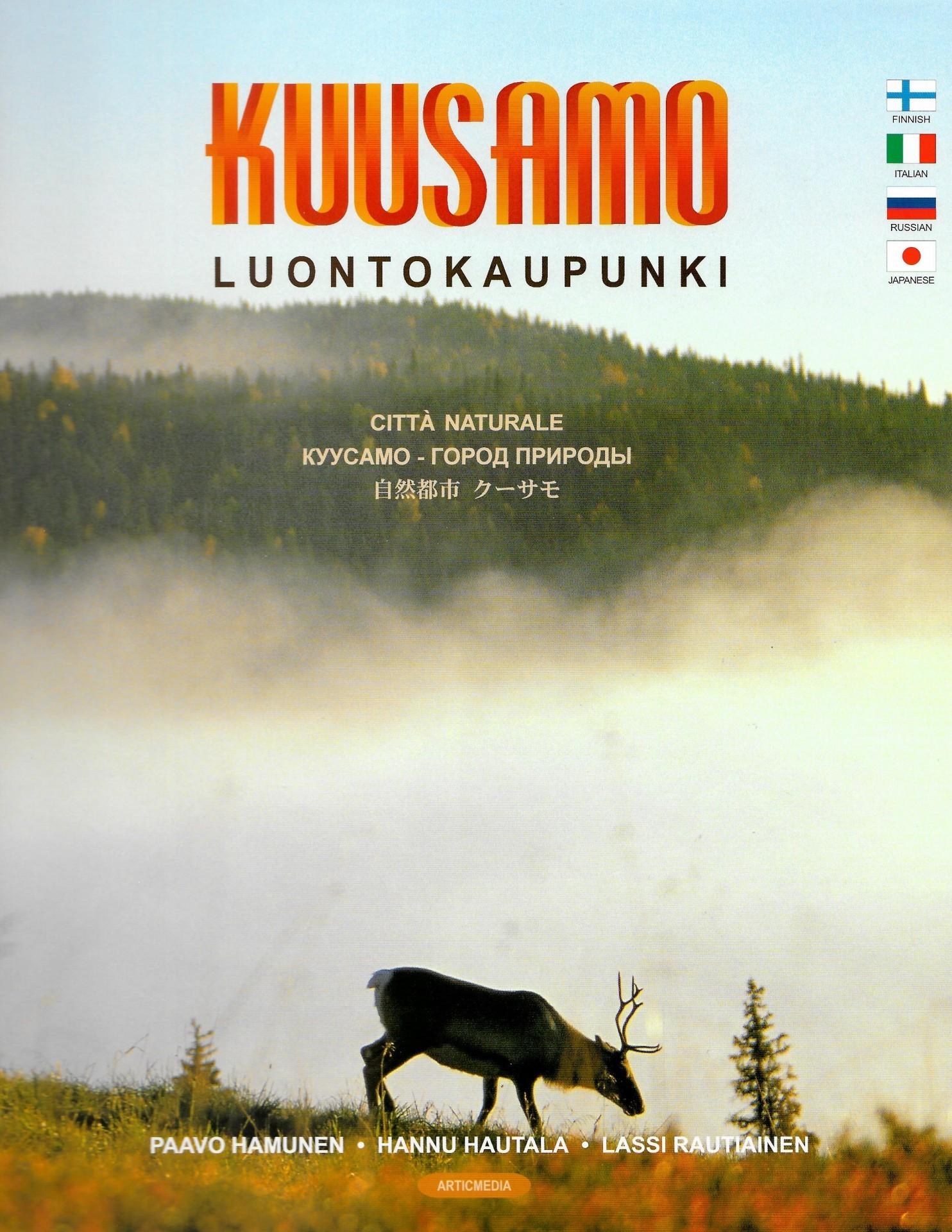 Kuusamo - luontokaupunki suomeksi, italiaksi, venäjäksi ja japaniksi 2000