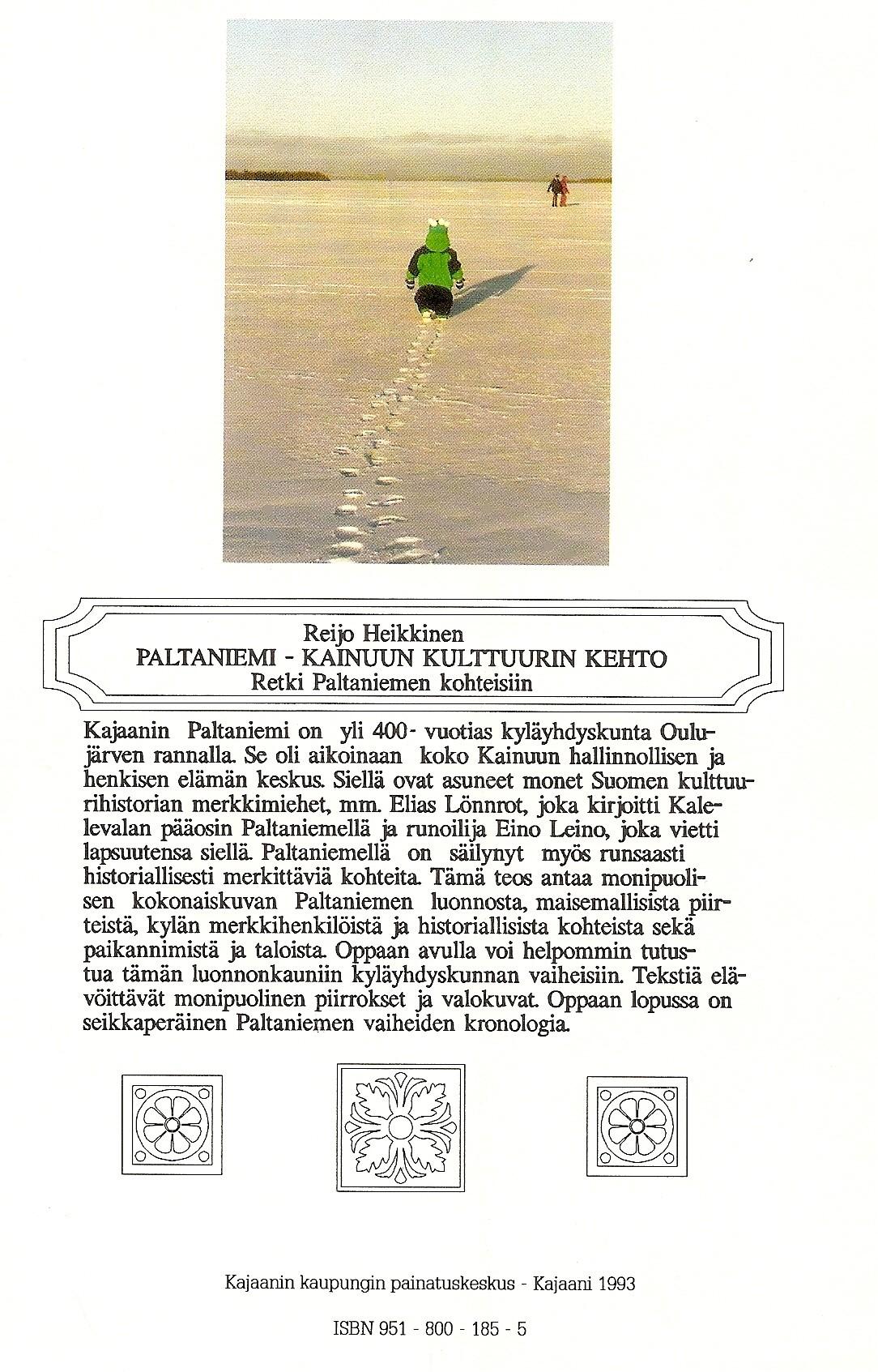 Paltaniemi - Kainuun kulttuurin kehto 1993 takakansi