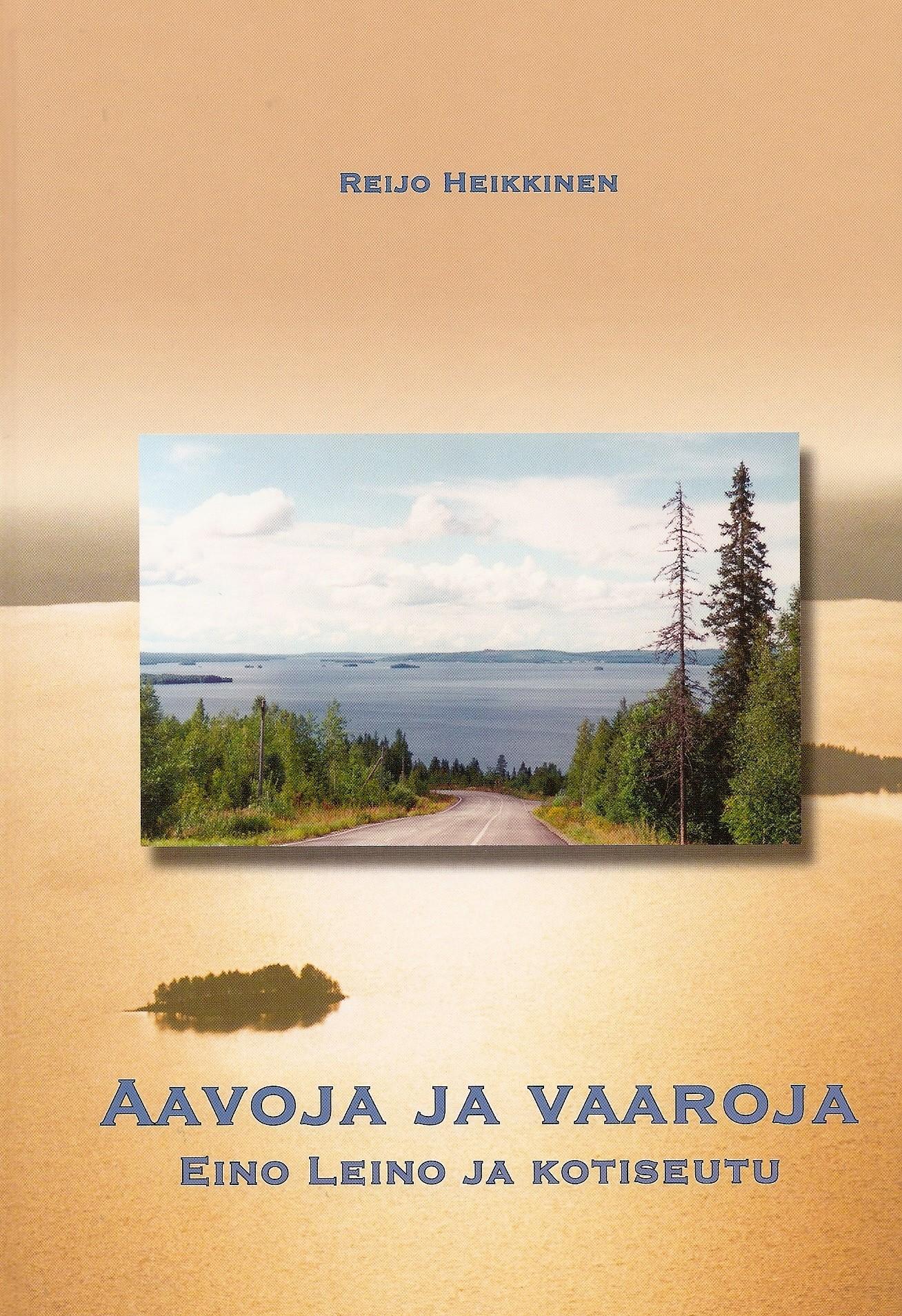 Aavo ja vaaroja - Eino Leino ja kotiseutu 2003