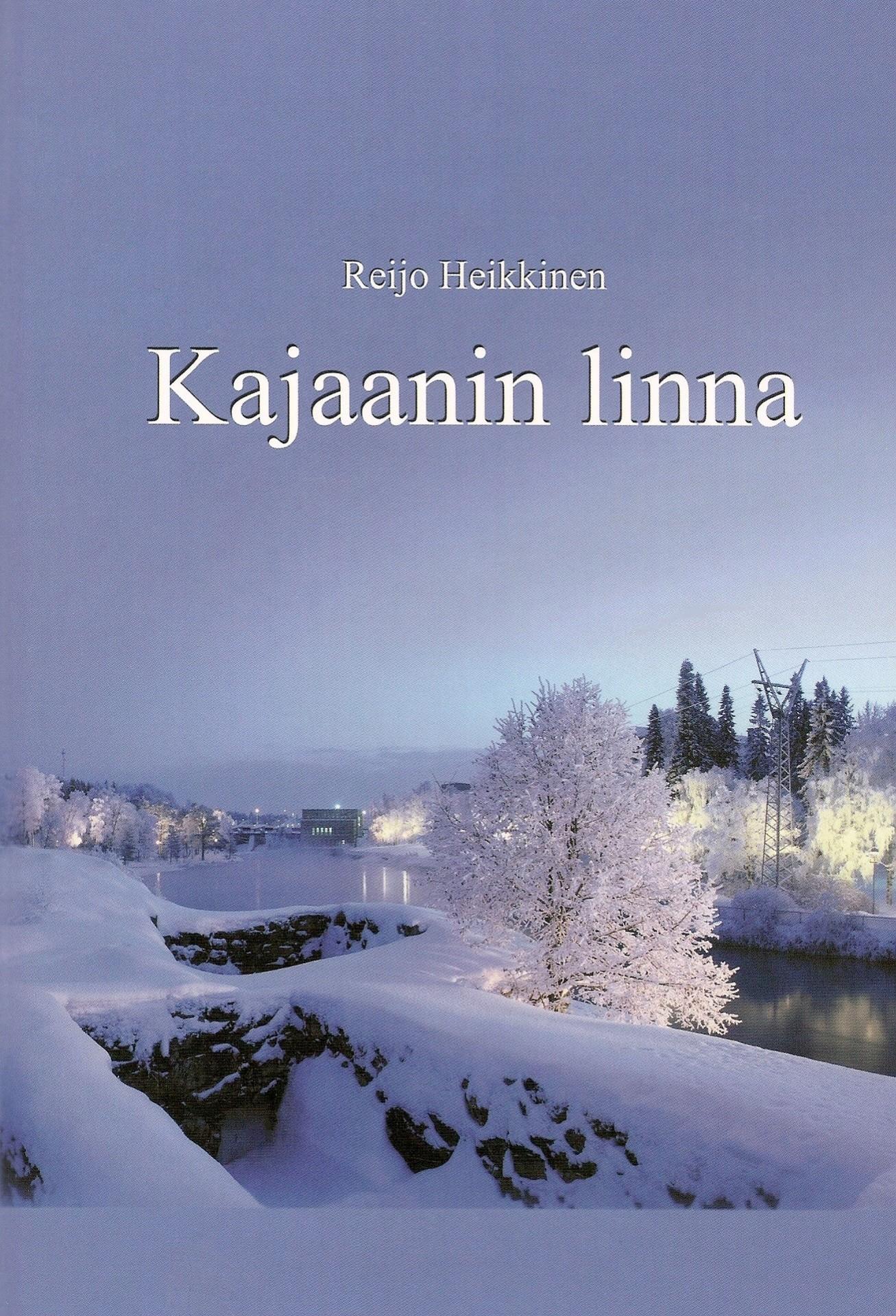 Kajaanin linna - Västinki vuosisatojen virrassa 2004