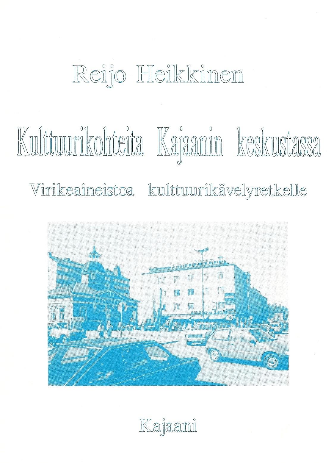 Kulttuurikohteita Kajaanin keskustassa 1992