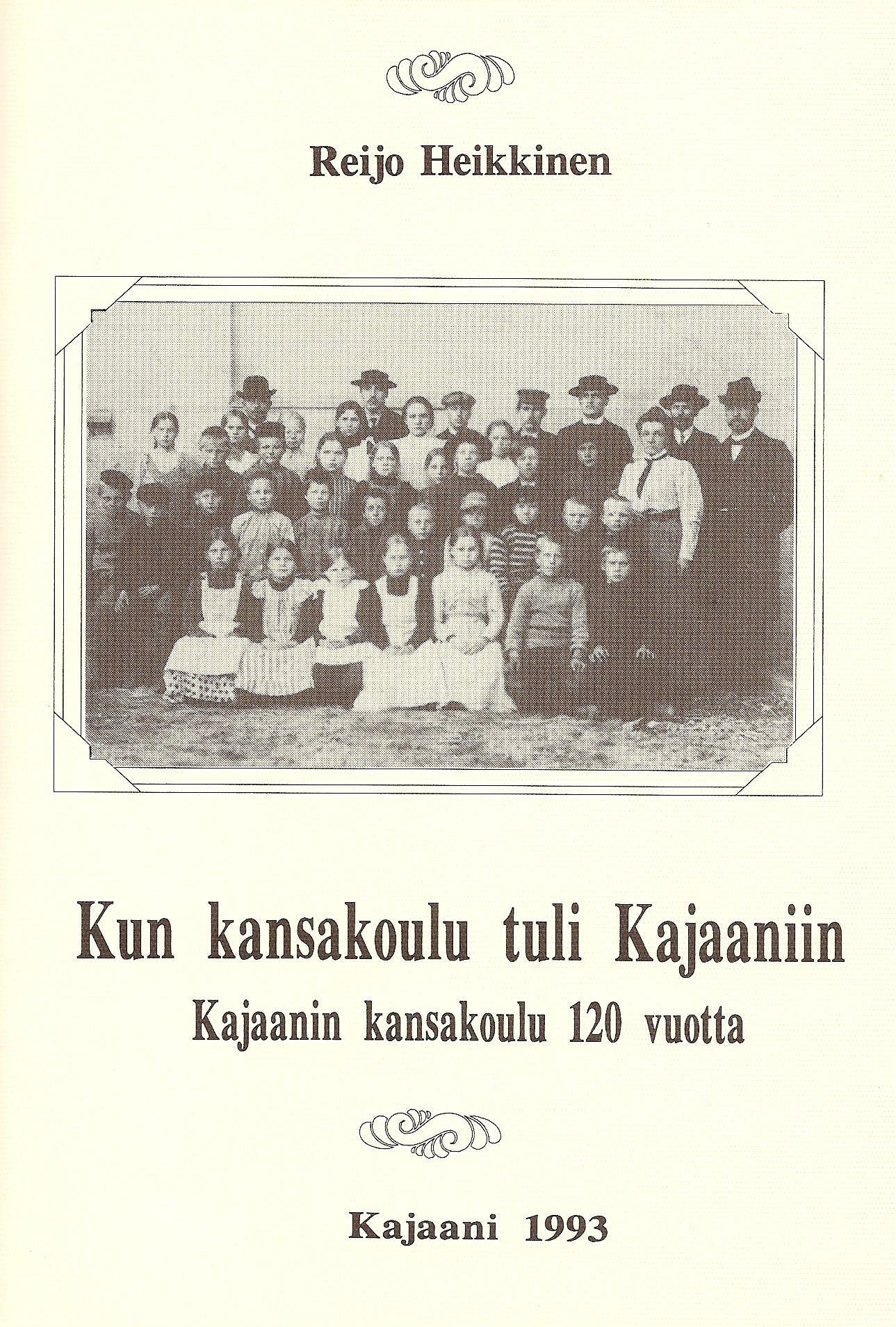 Kun kansakoulu tuli Kajaaniin