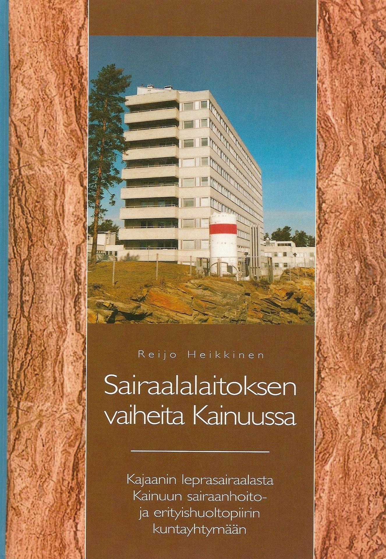 Sairaalalaitoksen vaiheita Kainuussa 2000