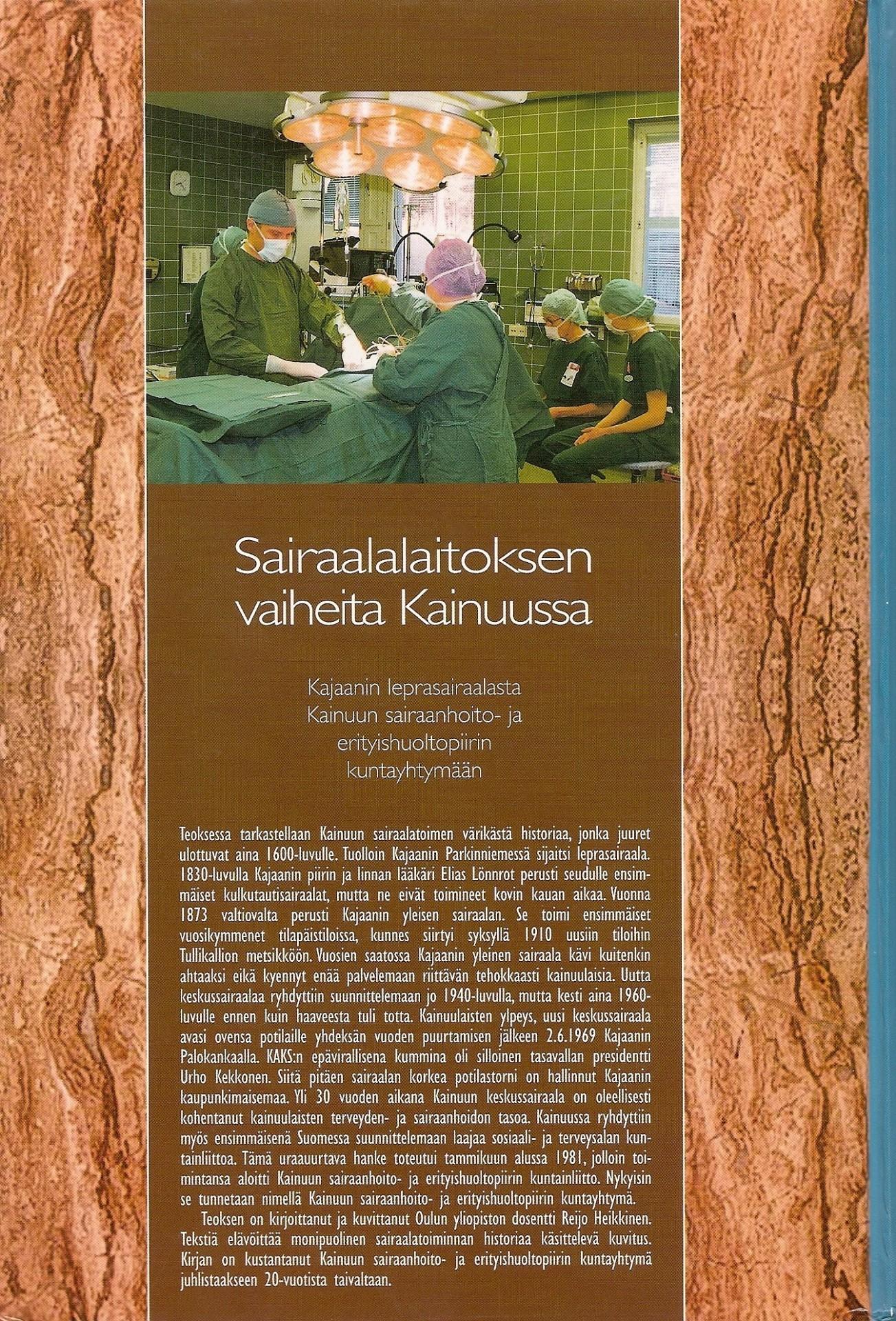 Sairaalalaitoksen vaiheita Kainuussa 2000 takakansi